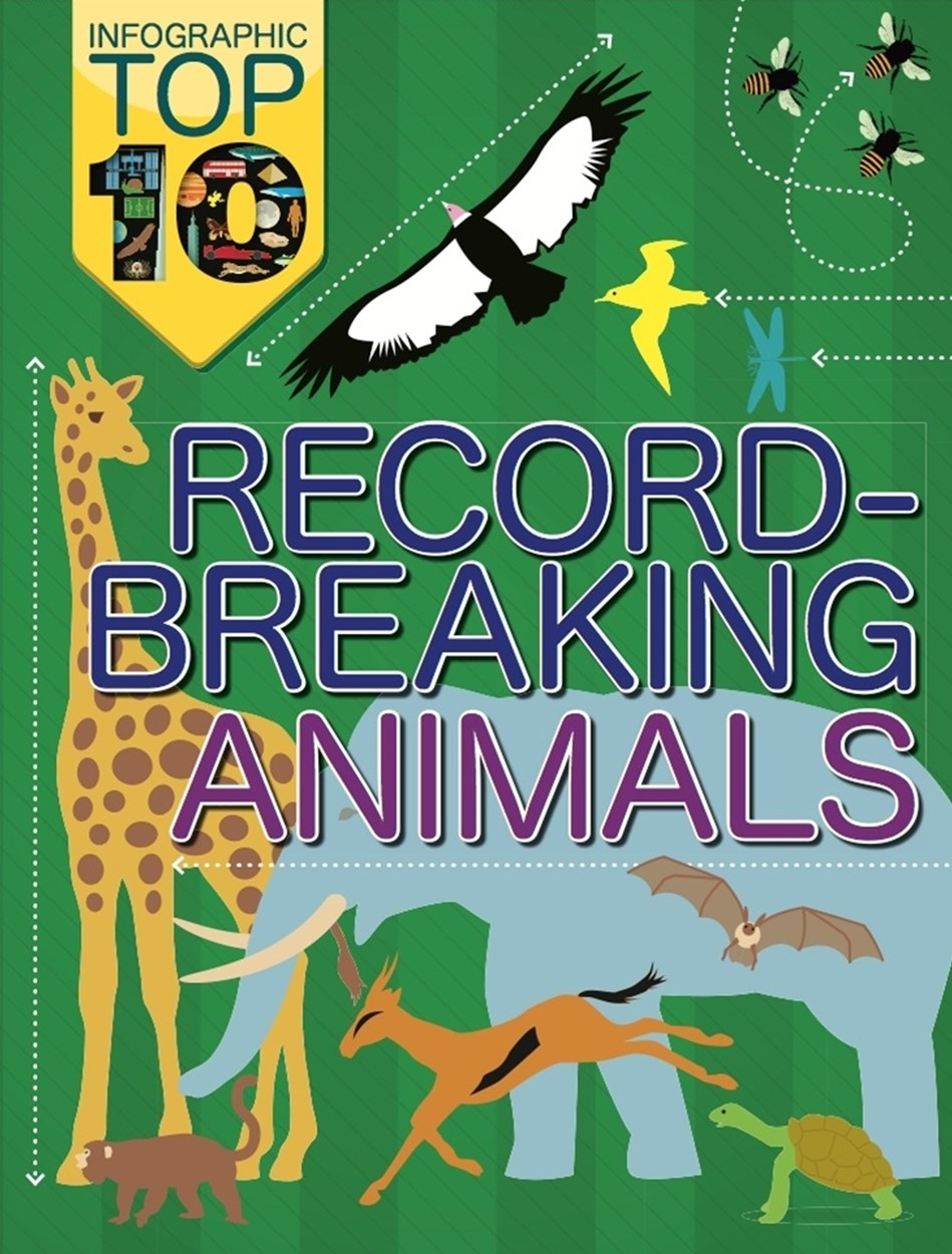 Infographic Top Ten: Record-Breaking Animals