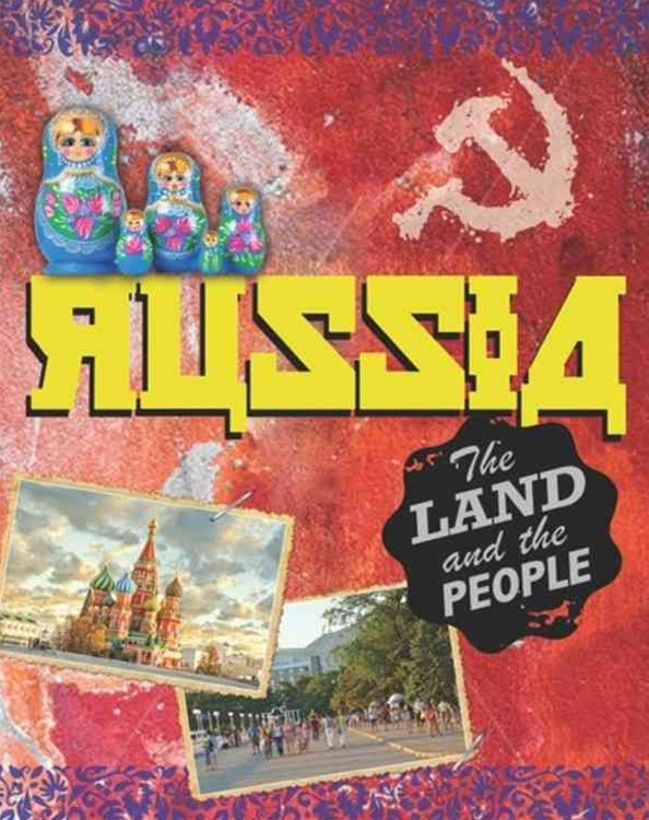 The Land and the People - Russia