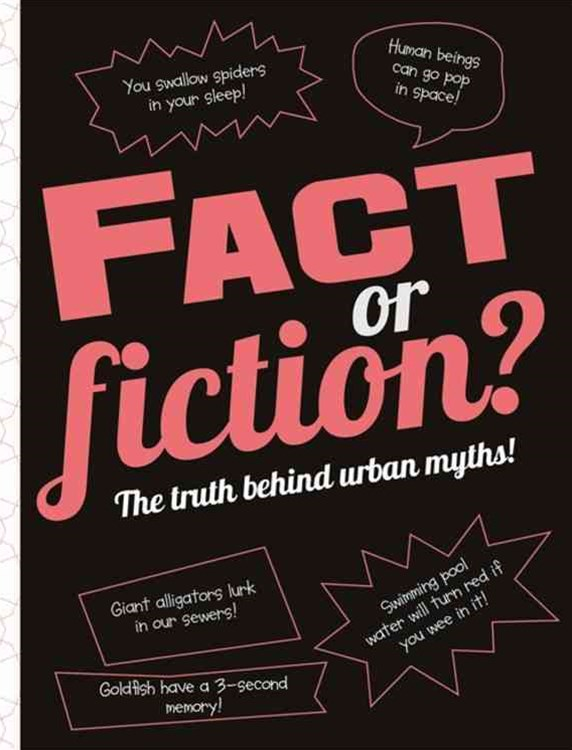 Fact or Fiction?: The truth behind urban myths!