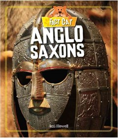 Fact Cat: History: Early Britons: Anglo Saxons