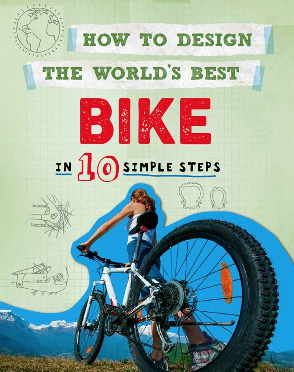 How to Design the World's Best Bike