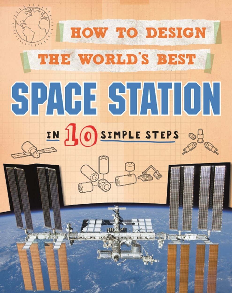 How to Design the World's Best: Space Station