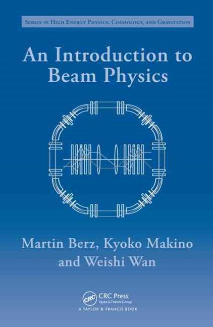 Introduction to Beam Physics