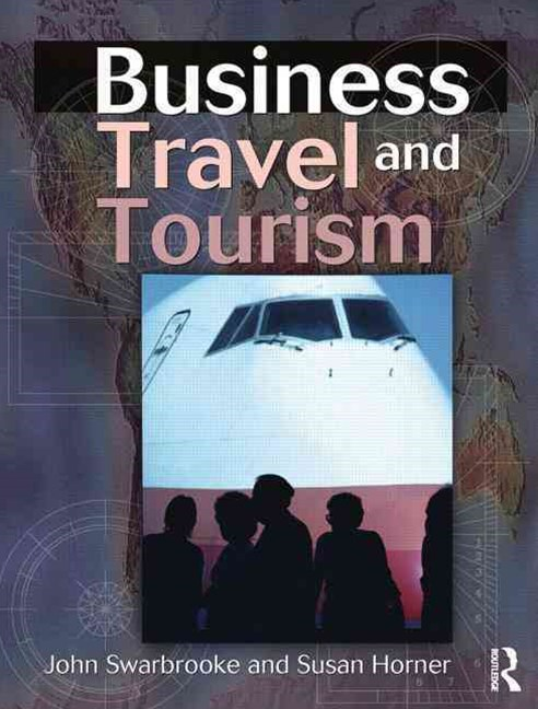 Business Travel and Tourism
