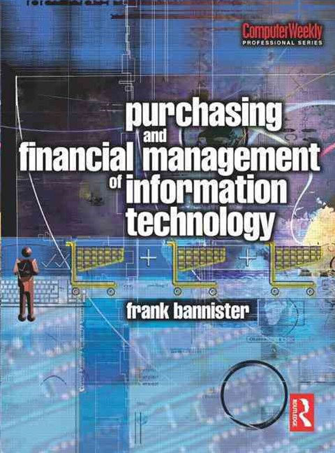 Purchasing and Financial Management of Information Technology