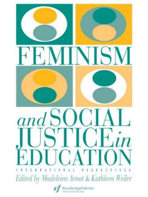 Feminism and Social Justice in Education