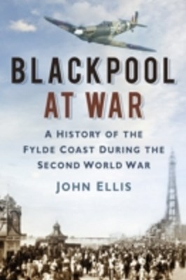 Blackpool at War
