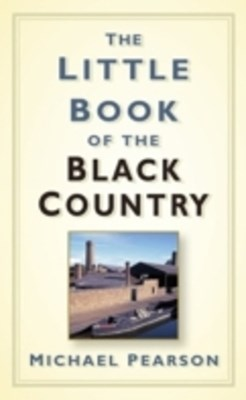 Little Book of the Black Country
