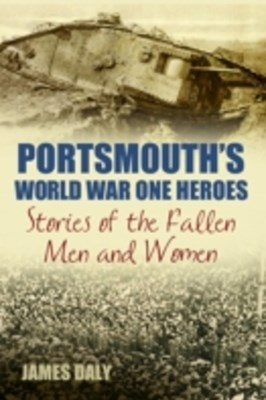 (ebook) Portsmouth's World War One Heroes