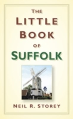 Little Book of Suffolk