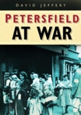 (ebook) Petersfield At War