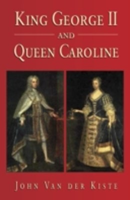 (ebook) King George II and Queen Caroline