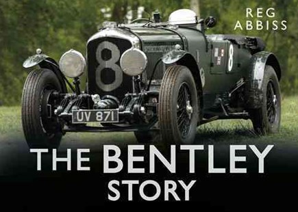 Bentley Story by REG ABBISS (9780750954624) - HardCover - Science & Technology Transport