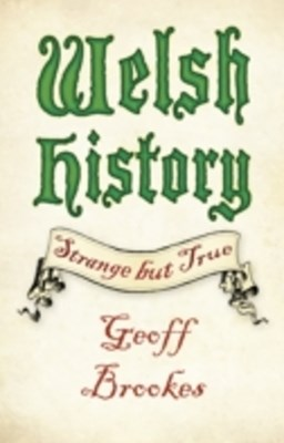 (ebook) Welsh History: Strange but True