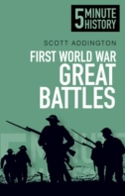 (ebook) First World War Great Battles: 5 Minute History