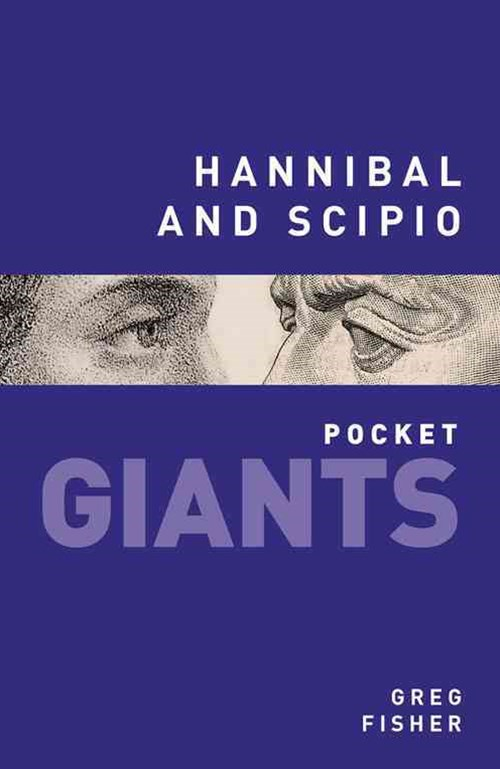 Hannibal and Scipio: pocket GIANTS