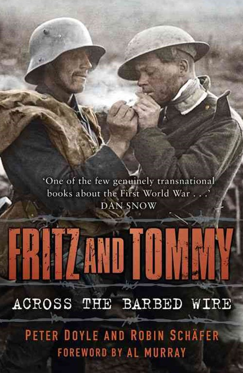Fritz and Tommy - Across the Barbed Wire