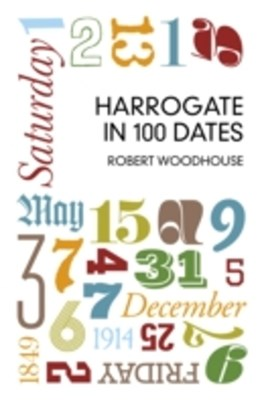 (ebook) Harrogate in 100 Dates