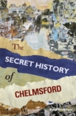 (ebook) Secret History of Chelmsford