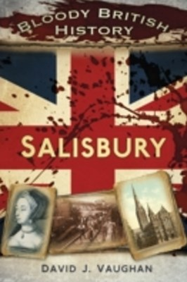 (ebook) Bloody British History: Salisbury