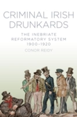 (ebook) Criminal Irish Drunkards