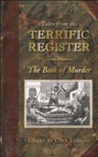 (ebook) Tales from The Terrific Register: The Book of Murder - History