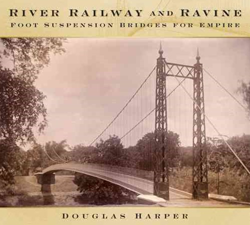 River, Railway and Ravine