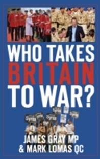 (ebook) Who Takes Britain to War? - History European