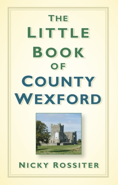 Little Book of County Wexford