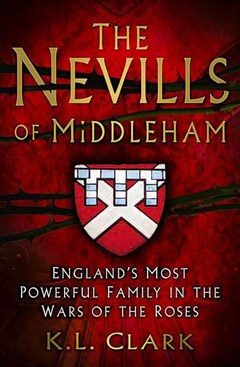 Nevills of Middleham: England