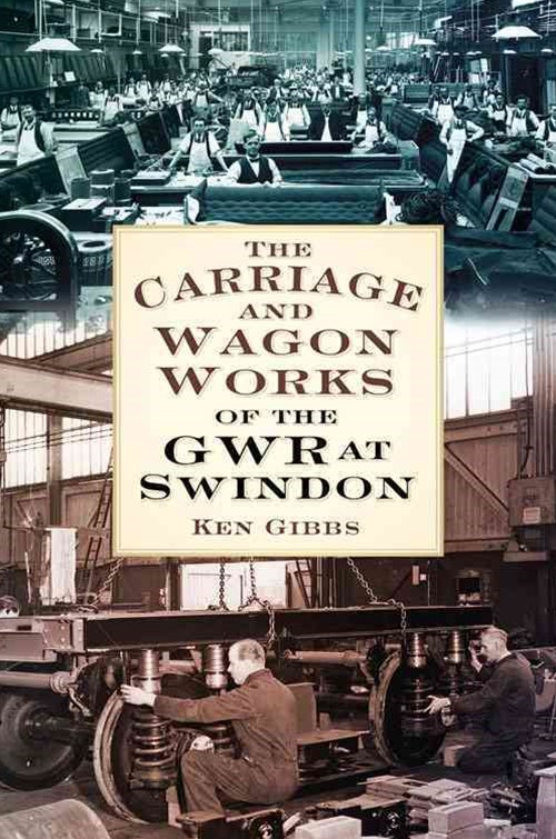 Carriage and Wagon Works of the GWR at Swindon