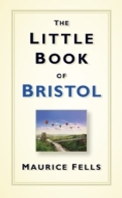 Little Book of Bristol