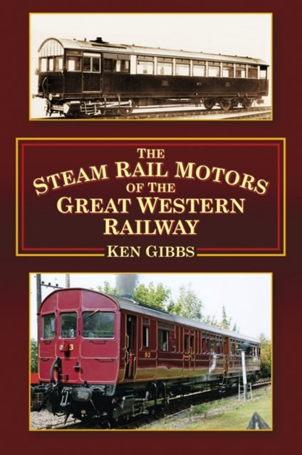 Steam Rail Motors of the Great Western Railway