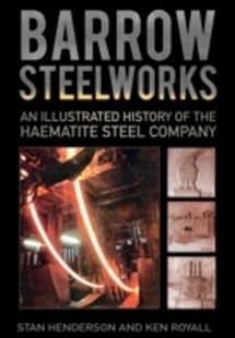 (ebook) Barrow Steelworks - Business & Finance Organisation & Operations