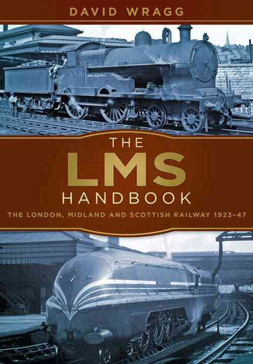LMS Handbook: The London, Midland and Scottish Railway 1923-47
