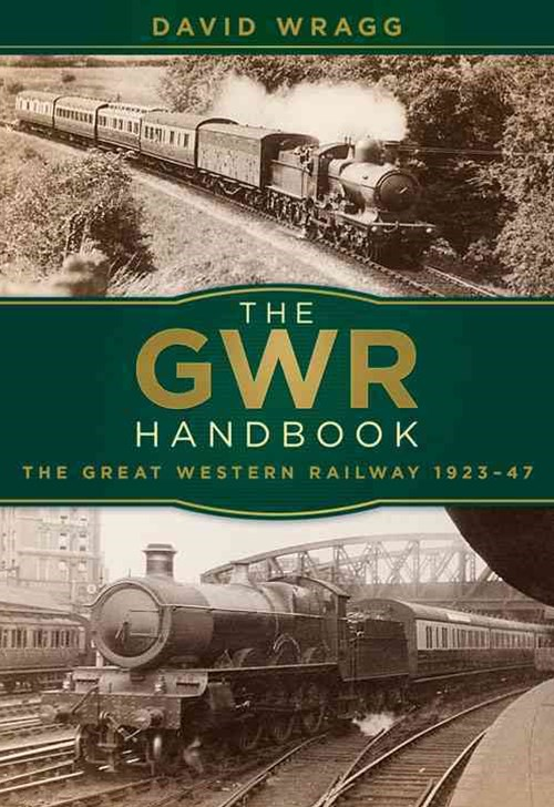 GWR Handbook: The Great Western Railway 1923-47