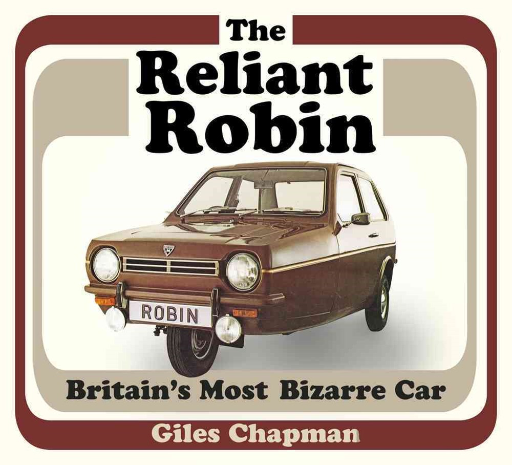 Reliant Robin: Britain's Most Bizarre Car