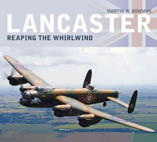 Lancaster: Reap the Whirlwind