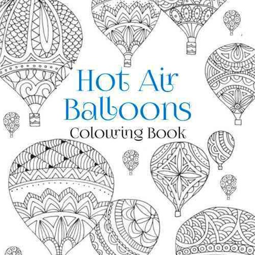 Hot Air Balloons Colouring Book