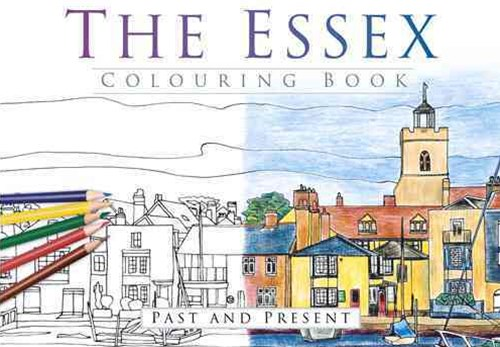 Essex Colouring Book: Past & Present