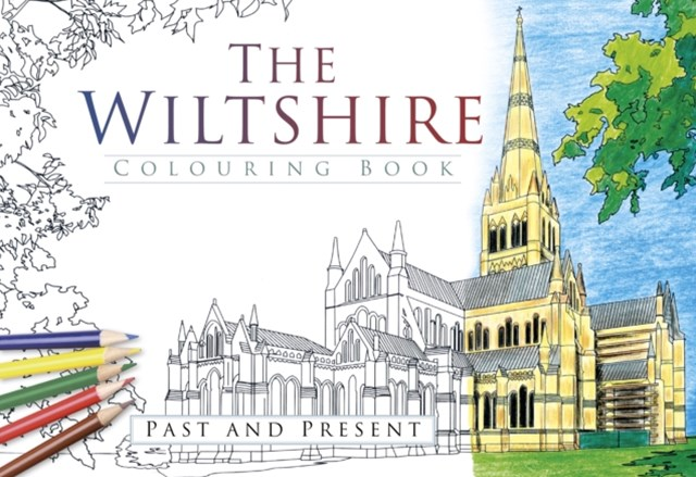 Wiltshire Colouring Book: Past & Present