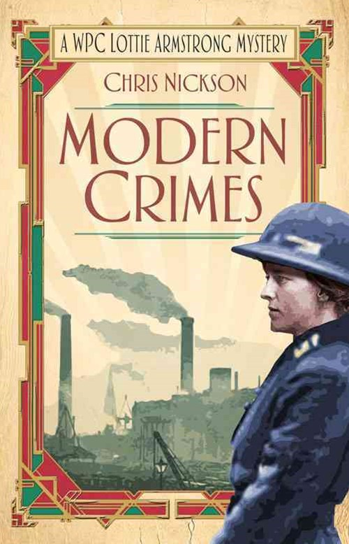 Modern Crimes: A WPC Lottie Armstrong Mystery
