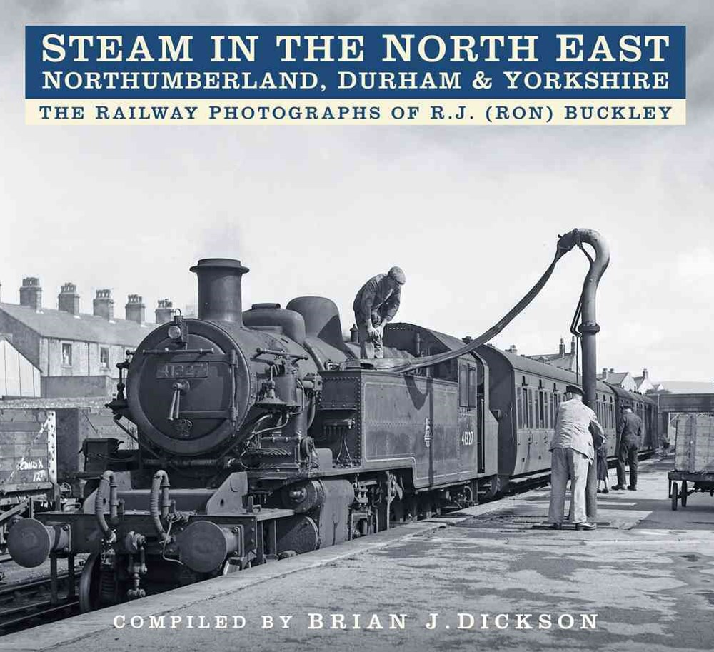 Steam in the North East - Northumberland, Durham and Yorkshire