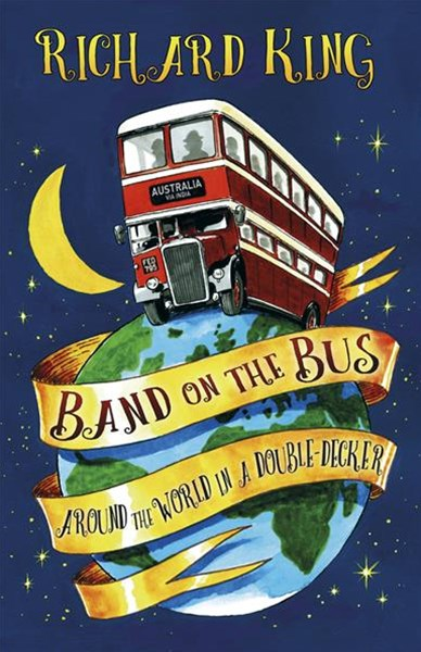 Band on the Bus: Around the World in a Double-Decker