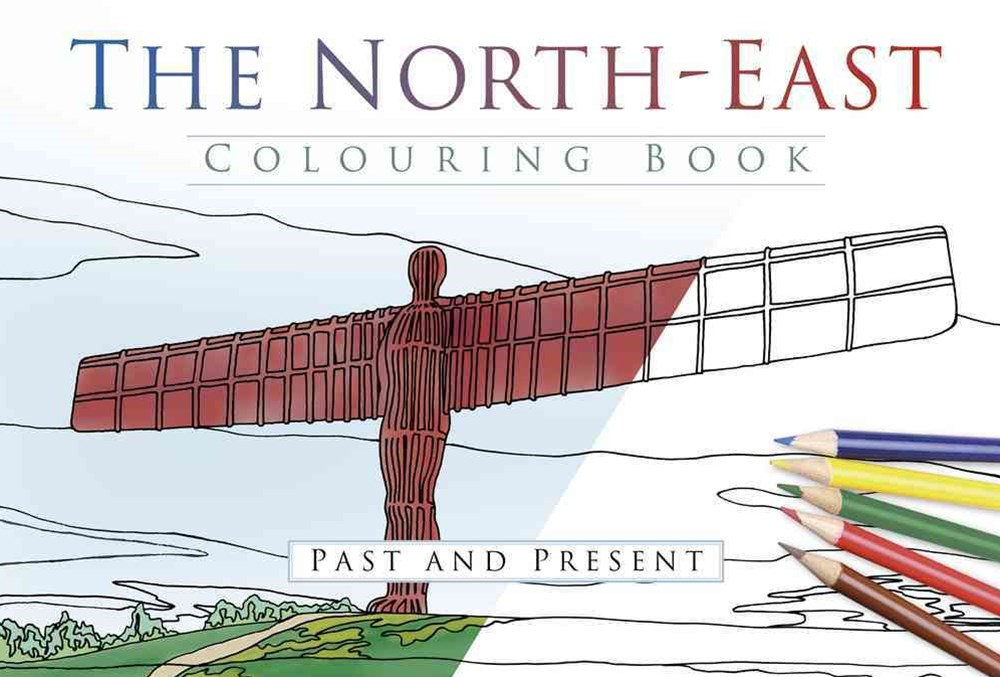 North East Colouring Book: Past & Present