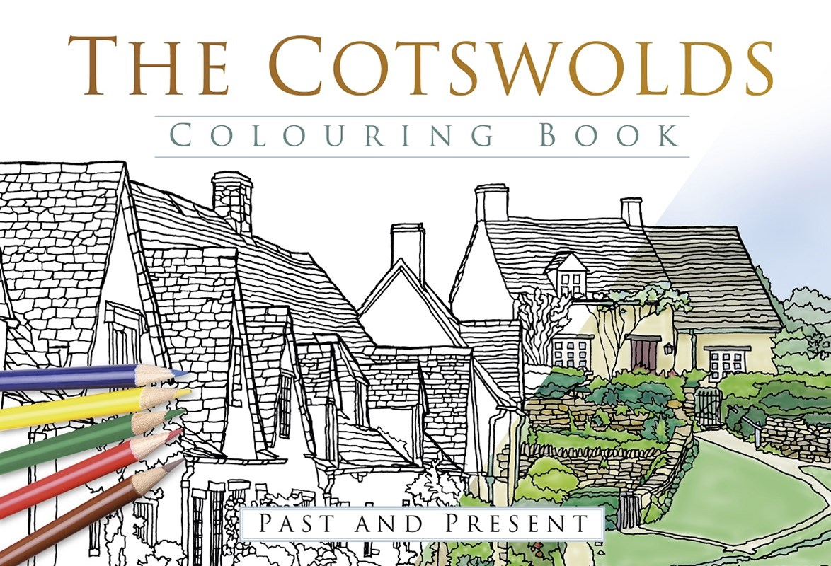 Cotswolds Colouring Book: Past & Present