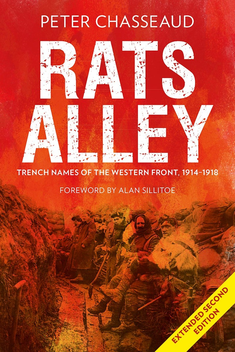 Rats Alley: Trench Names of the Western Front, 19141918