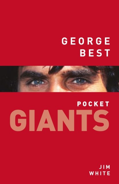 George Best: pocket GIANTS