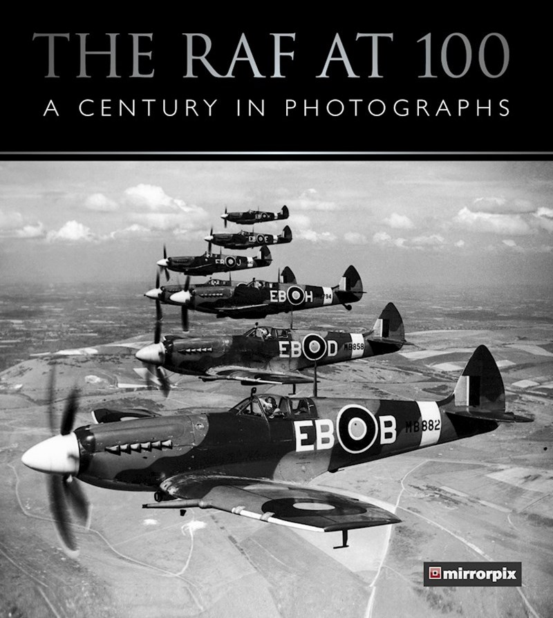 RAF at 100: A Photographic Celebration