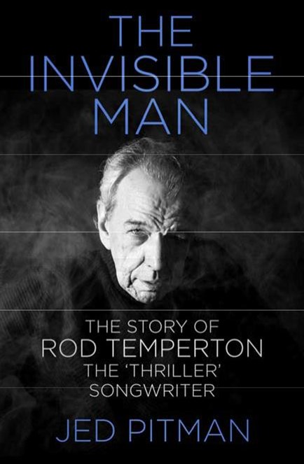 Invisible Man: The Story of Rod Temperton, the 'Thriller' Songwriter